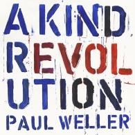 Resultado de imagem para Paul Weller - A Kind of Revolution